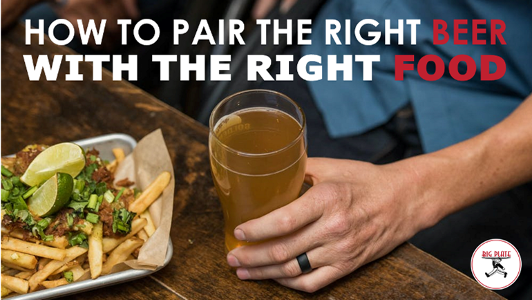"""Image of glass of beer with tray of loaded fries and text """"How to Pair the Right Beer with the Right Food"""""""