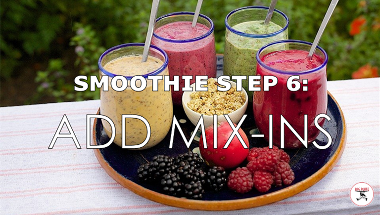 """Image of a tray of 4 smoothies, fruit, and granola with the text """"Smoothie Step 6: Add Mix-Ins"""""""