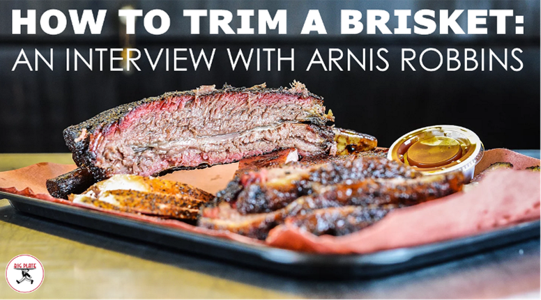 Image with Sliced Brisket and Title How to Trim a Brisket: An Interview with Arnis Robbins